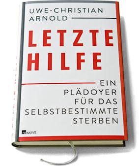 Uwe Christian Arnold: Letzte Hilfe Buchtitel